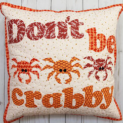 dont be crabby quilted pillow for teachers